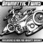 Drumattic Twins – Mighty Breaks Promo Mix 2007