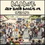 BadBoE – Get Your Boogie On Mixtape