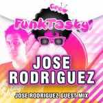 Jose Rodriguez – Funktasty Crew 62
