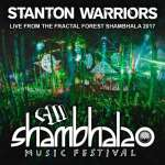 Stanton Warriors – LIVE @ Fractal Forest Shambhala 2017