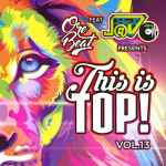 Orebeat Ft J@vO – This Is Top Volume 13