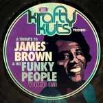 Krafty Kuts Presents A Tribute To James Brown Podcast Vol.1