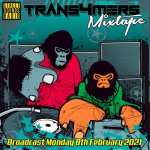 Trans4mers – Street Sounds Radio Guest Mix