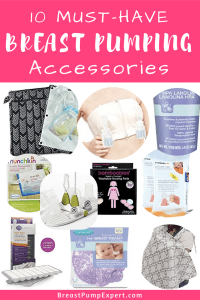 Best Breast Pumping Accessories
