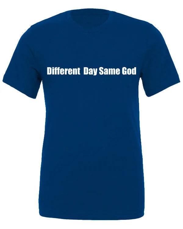 Different Day Same God