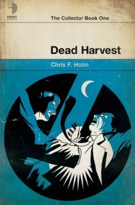 Cover of Dead Harvest by Chris F. Holm