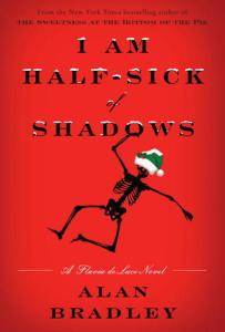 Cover of I Am Half-Sick of Shadows by Alan Bradley