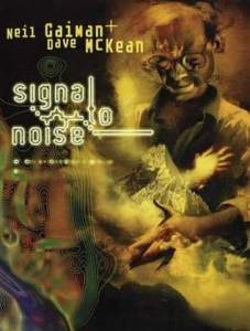 Cover of Signal to Noise, by Neil Gaiman and Dave McKean
