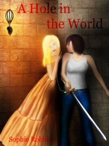 Cover of A Hole in the World by Sophie Robbins