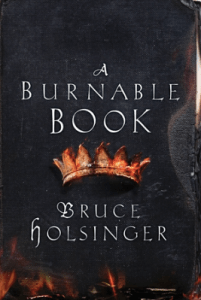 Cover of A Burnable Book, by Bruce Holsinger