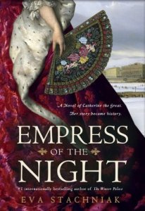 Cover of Empress of the Night, by Eva Stachniak