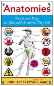 Cover of Anatomies by Hugh Aldersley-Williams