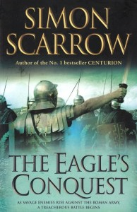 Cover of The Eagle's Conquest, by Simon Scarrow
