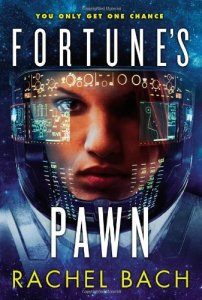 Cover of Fortune's Pawn by Rachel Bach