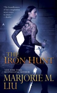 Cover of The Iron Hunt by Marjorie M. Liu