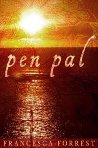Cover of Pen Pal by Francesca Forrest