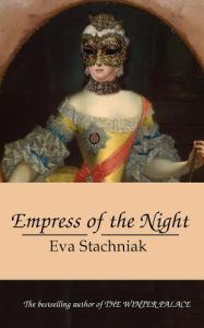 UK cover of Empress of the Night by Eva Stachniak