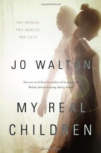 Cover of My Real Children by Jo Walton