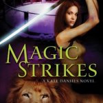 Cover of Magic Strikes by Ilona Andrews