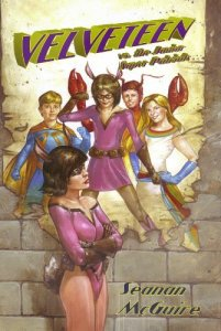 Cover of Velveteen vs. The Junior Super Patriots by Seanan Mcguire