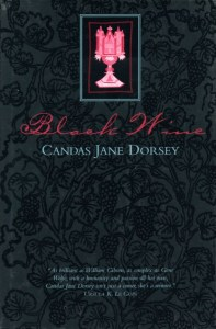 Cover of Black Wine by Candas Jane Dorsey