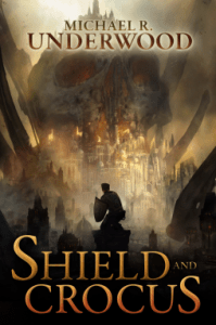 Cover of Shield and Crocus by Michael R. Underwood