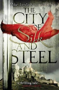 Cover of City of Silk and Steel by the Careys