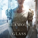 Cover of Glamour in Glass, by Mary Robinette Kowal