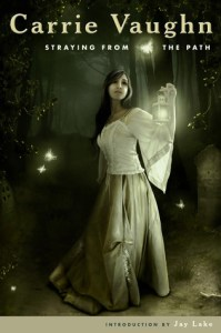 Cover of Straying from the Path by Carrie Vaughn