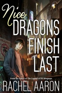 Cover of Nice Dragons Finish Last, by Rachel Aaron