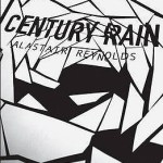 Cover of Century Rain by Alastair Reynolds