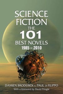Cover of Science Fiction: The 101 Best Novels 1985-2010 by Damien Broderick and Paul Di Fillippo