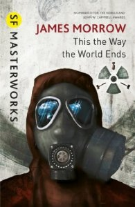 Cover of This Is The Way The World Ends by James Morrow