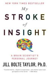 Cover of My Stroke of Insight by Jill Bolte Taylor