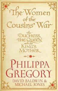 Cover of Women of the Cousins' War by Philippa Gregory et al