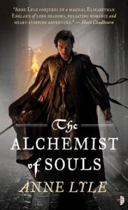 Cover of The Alchemist of Souls by Anne Lyle