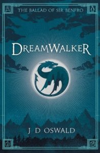 Cover of Dreamwalker by J D Oswald