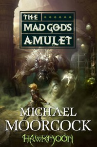 Cover of The Mad God's Amulet by Michael Moorcock