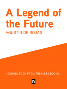 Cover of A Legend of the Future by Agustin de Rojas