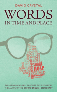 Cover of Words in Time and Place by David Crystal