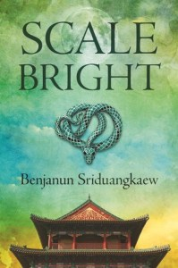 Cover of Scale Bright by Benjanun Sriduangkaew