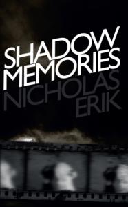 Cover of Shadow Memories by Nicholas Erik