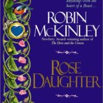 Cover of Rose Daughter by Robin McKinley