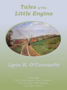 Cover of Tales of the Little Engine by Lynn O' Connacht