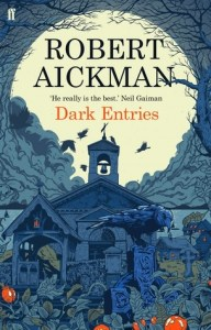 Cover of Dark Entries by Robert Aickman