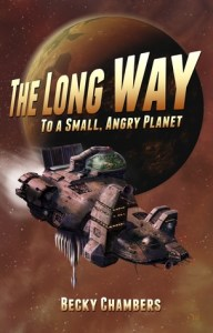 Cover of The Long Way to a Small Angry Planet by Becky Chambers