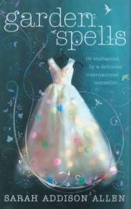 Cover of Garden Spells by Sarah Addison Allen