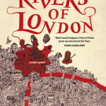 Cover of Rivers of London by Ben Aaronovitch