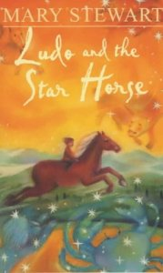 Cover of Ludo and the Star Horse by Mary Stewart