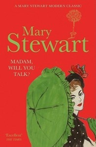 Cover of Madam, Will You Talk? by Mary Stewart